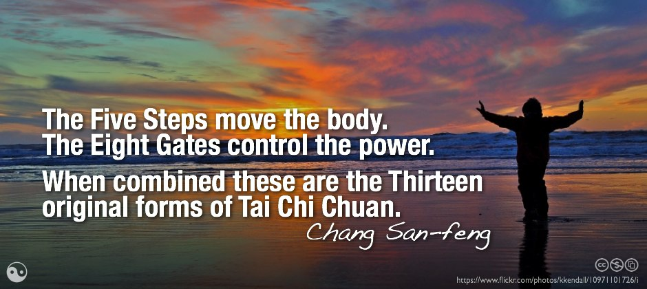 The Five Steps move the body. The Eight Gates control the power.